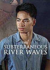 Search netflix The Subterraneous River Waves / Sóng O Dáy Sông / Sóng Ở Đáy Sông