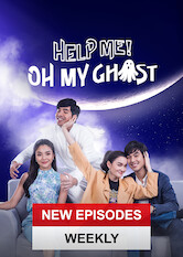 Search netflix Help me! Oh My Ghost